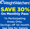 Weight Watchers - Save 30% on Your First Month of Monthly Pass
