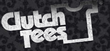 Clutch Tees Coupons