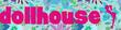 Dollhouse.com Coupons