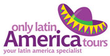 Only Latin America Tours Coupons