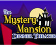 Mystery Mansion Dinner Theater at Sonoma Restaurant Coupons Phoenix, AZ Deals