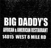 Big Daddy's Coupons Detroit, MI Deals