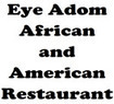 Eye Adom African and American Restaurant Coupons Bronx, NY Deals