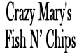 Crazy Mary's Fish N' Chips Coupons Billings, MT Deals